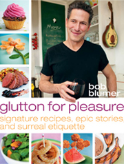 Glutton For Pleasure: Signature Recipes, Epic Stories, and Surreal Etiquette